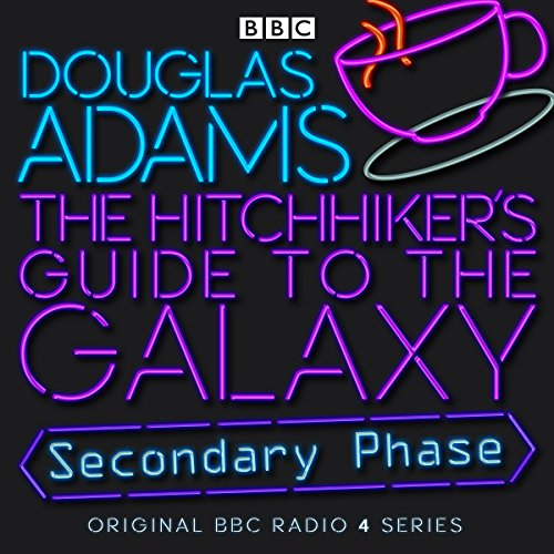 The Hitchhiker's Guide to the Galaxy: The Secondary Phase (Dramatized)                   By:                                                                                                                                 Douglas Adams                               Narrated by:                                                                                                                                 Peter Jones,                                                                                        Simon Jones,                                                                                        Geoffrey McGivern,                   and others                 Length: 3 hrs and 50 mins     973 ratings     Overall 4.7