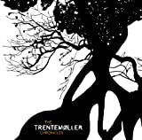 The Trentemøller Chronicles von Trentemøller