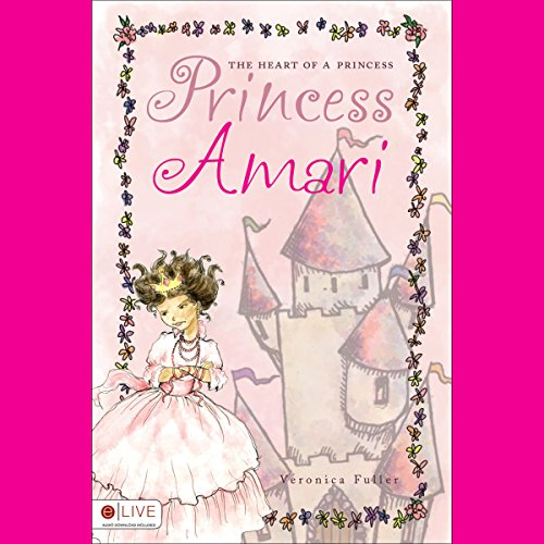 The Heart of a Princess: Princess Amari  audiobook cover art