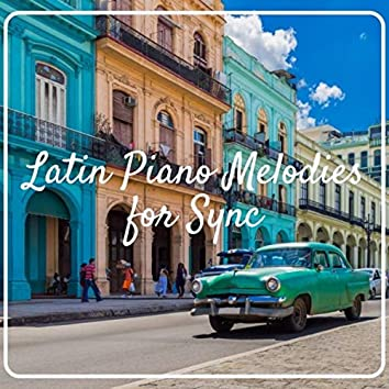 Latin Piano Melodies for Sync
