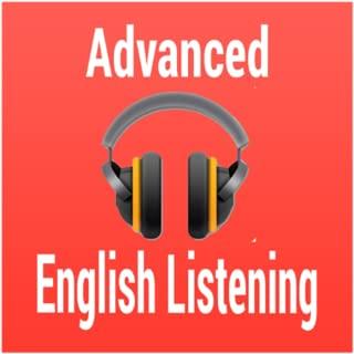 Advanced English Listening