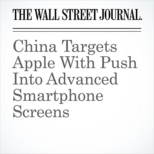 China Targets Apple With Push Into Advanced Smartphone Screens copertina