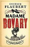 Madame Bovary: (édition française) [Annoté] (French Edition)