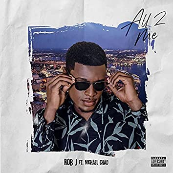 All 2 Me (Radio Edit)
