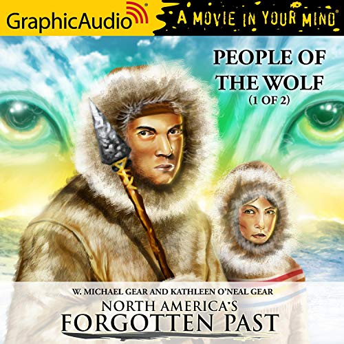 Couverture de People of the Wolf (1 of 2) [Dramatized Adaptation]