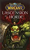 WORLD OF WARCRAFT - L'ASCENSION DE LA HORDE N.?. by CHRISTIE GOLDEN
