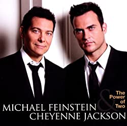 "Michael Feinstein and Cheyenne Jackson: ""The Power of Two"""