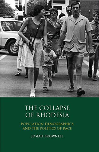 The Collapse of Rhodesia: Population Demographics and the Politics of Race