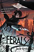 Ferals by Jacob Grey (2015-04-28)