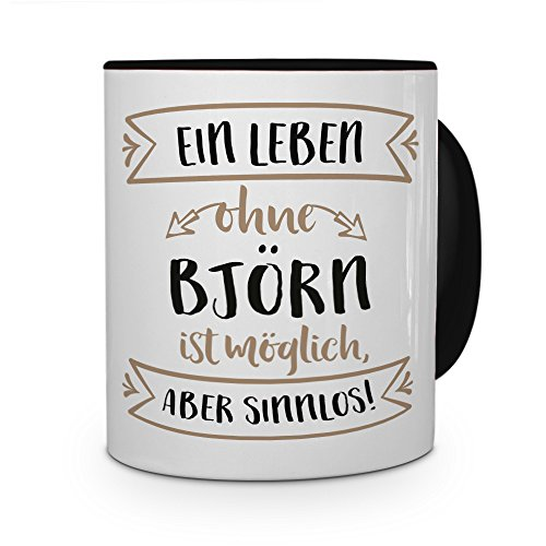 printplanet® Tasse mit Namen Björn - Motiv Sinnlos - Namenstasse, Kaffeebecher, Mug, Becher, Kaffeetasse - Farbe Schwarz