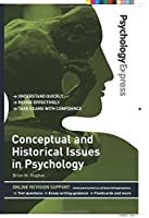 Conceptual & Historical Issues in Psychology (Psychology Express)