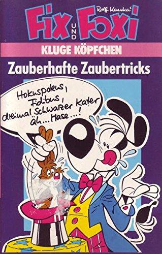 Fix und Foxi Kluge Köpfchen Zauberhafte Zaubertricks