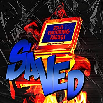 Saved (feat. Raeusi)