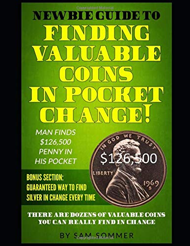 Newbie Guide To Finding Valuable Coins In Pocket Change Man Finds...