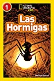National Geographic Readers: Las Hormigas (L1) (Libros de national geographic para ninos, Nivel 1 /...