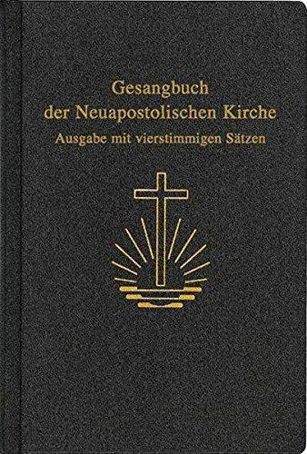 Gesangbuch der Neuapostolischen Kirche: Ausgabe mit vierstimmigen Sätzen