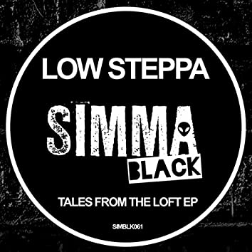 Tales From The Loft EP