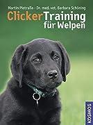 Martin Pietralla / Barbara Schöning: Clicker Training für Welpen