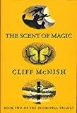The Doomspell Trilogy: The Scent of Magic: Book 2