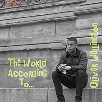 The World According to...