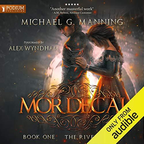 Mordecai: The Riven Gates, Book 1