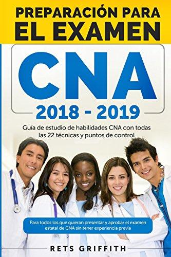 CNA PREPARACION Para el examen: Guia de estudio de habilidades CNA: CNA PREPARACION Para el examen: Guia de estudio de habilidades CNA (Spanish Edition)