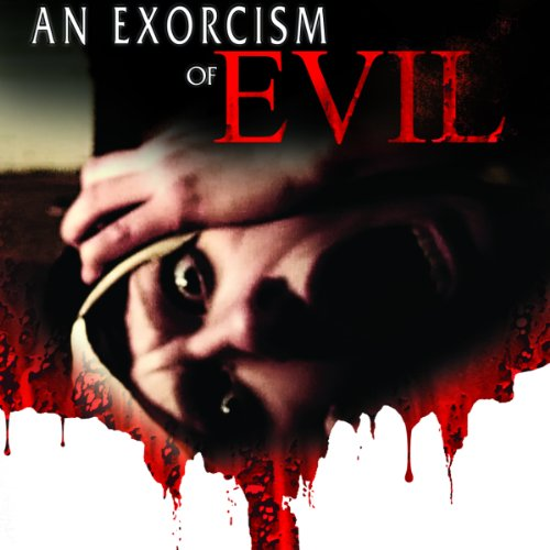 An Exorcism of Evil audiobook cover art