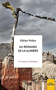 Au royaume de la lumière par Olivier Weber