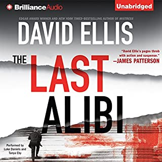 The Last Alibi     A Jason Kolarich Novel, Book 4              By:                                                                                                                                 David Ellis                               Narrated by:                                                                                                                                 Luke Daniels,                                                                                        Tanya Eby                      Length: 13 hrs and 43 mins     157 ratings     Overall 4.2