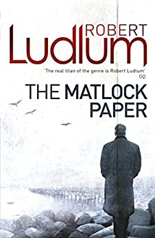 The Matlock Paper by [Robert Ludlum]