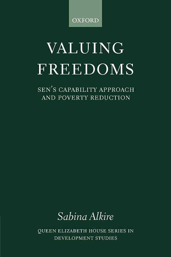 甘い葉巻いくつかのValuing Freedoms: Sen's Capability Approach And Poverty Reduction (Queen Elizabeth House Series in Development Studies)