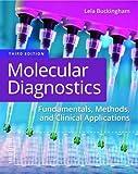Molecular Diagnostics: Fundamentals, Methods, and Clinical Applications