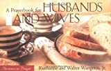 A Prayerbook for Husbands and Wives: Parmers in Prayer