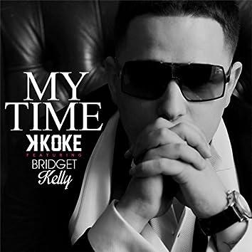 My Time (feat. Bridget Kelly)