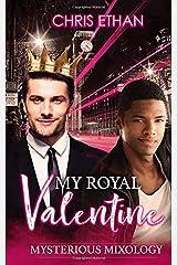 My Royal Valentine (Mysterious Mixology) Paperback