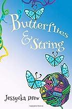 Butterflies & String (Little Books for Little Warriors) PDF