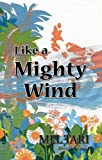 Like A Mighty Wind (English Edition)
