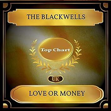 Love Or Money (UK Chart Top 100 - No. 46)