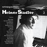 Stadler, Heiner: Retrospection