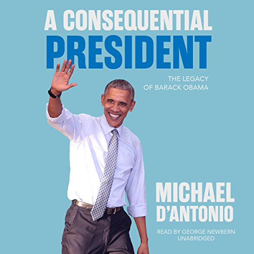 A Consequential President audiobook cover art