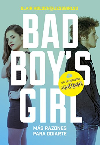 Más razones para odiarte! (Bad Boy's Girl 2) eBook: Holden, Blair ...