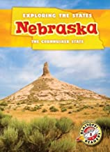 Nebraska: The Cornhusker State (Exploring the States) (Exploring the States, Blastoff Readers. Level 5)