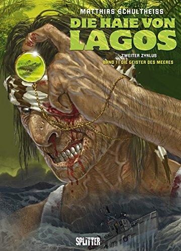 Die Haie von Lagos. Band 4: Die Geister des Meeres