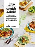 Comida de bebê: uma introdução à comida de verdade (Já pra cozinha)