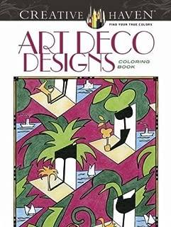 Creative Haven Art Deco Designs Coloring Book (Adult Coloring)