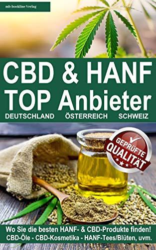 CBD & Hanf TOP Anbieter: Wo Sie die...