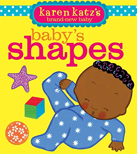 Baby's Shapes (Karen Katz's Brand-New Baby)
