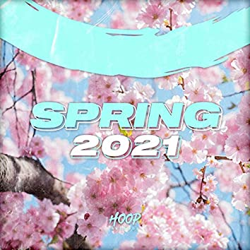 Spring 2021: The Best Dance, Pop, Future House Music by Hoop Records