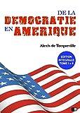 La Démocratie en Amérique - Édition intégrale - Format Kindle - 9782366689792 - 1,49 €