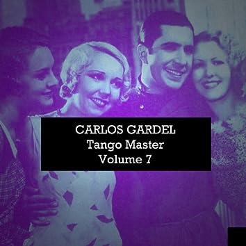 Carlos Gardel: Tango Master, Vol. 7